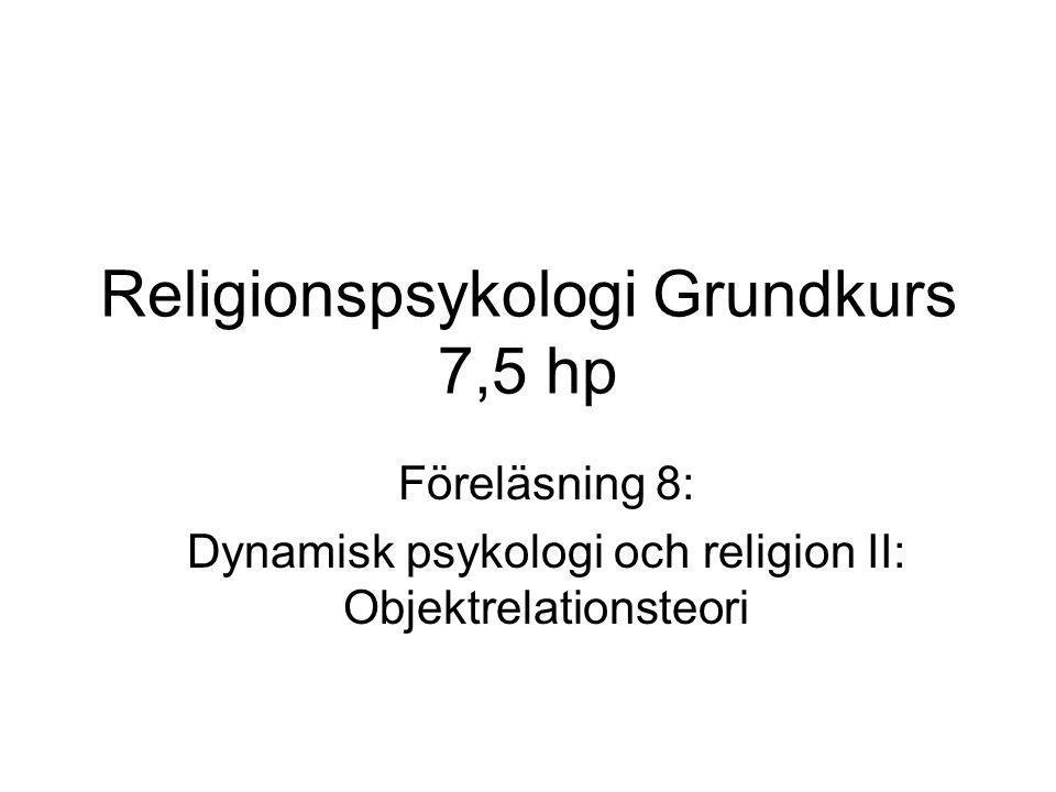 Religionspsykologi Grundkurs 7,5 hp