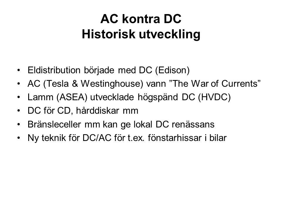 AC kontra DC Historisk utveckling