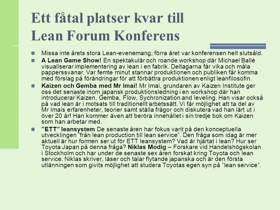 Ett fåtal platser kvar till Lean Forum Konferens
