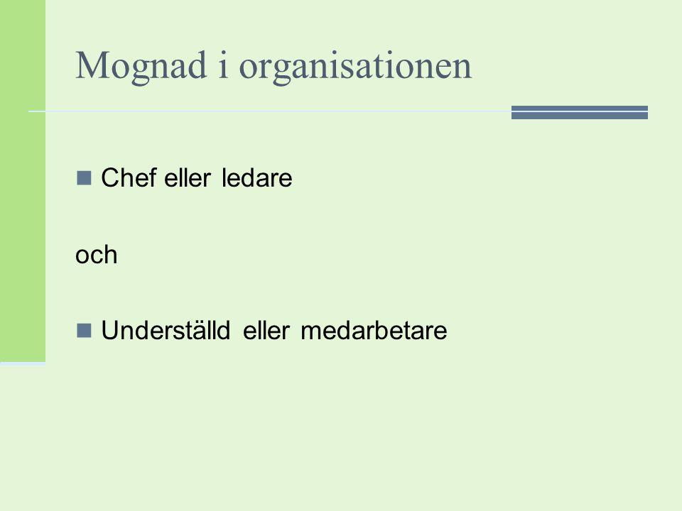 Mognad i organisationen