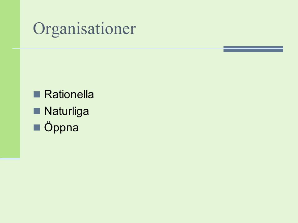 Organisationer Rationella Naturliga Öppna
