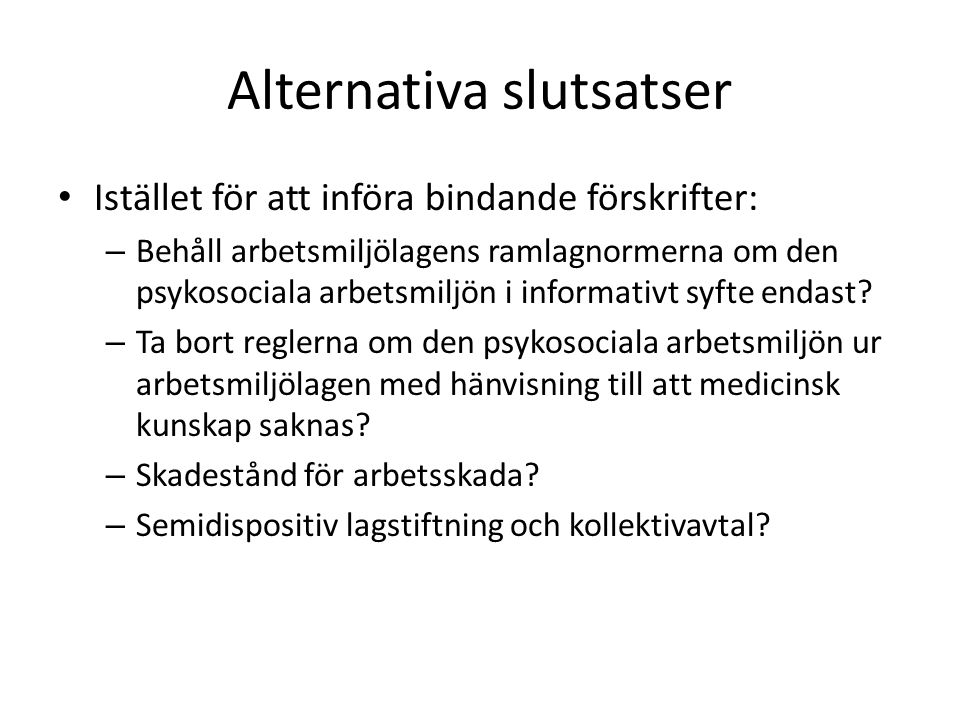 Alternativa slutsatser