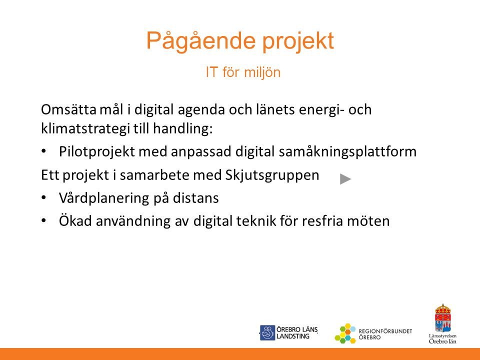 Pågående projekt IT för miljön