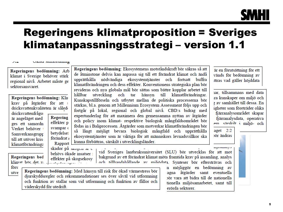 Regeringens klimatproposition = Sveriges klimatanpassningsstrategi – version 1.1