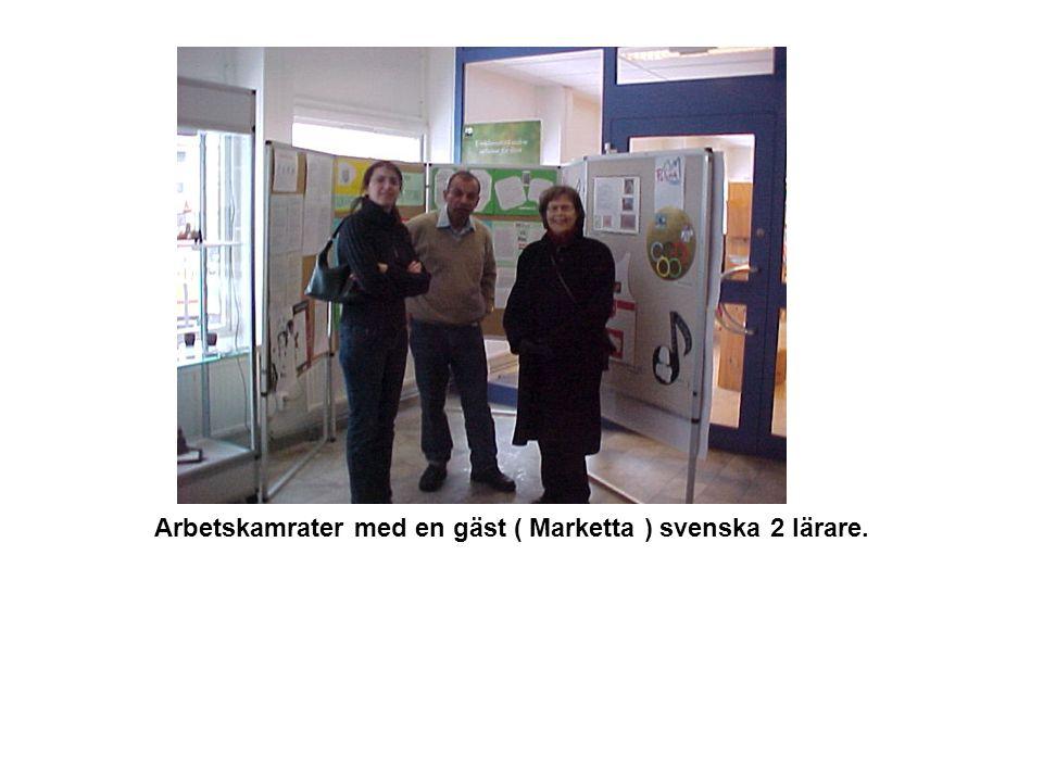 Arbetskamrater med en gäst ( Marketta ) svenska 2 lärare.