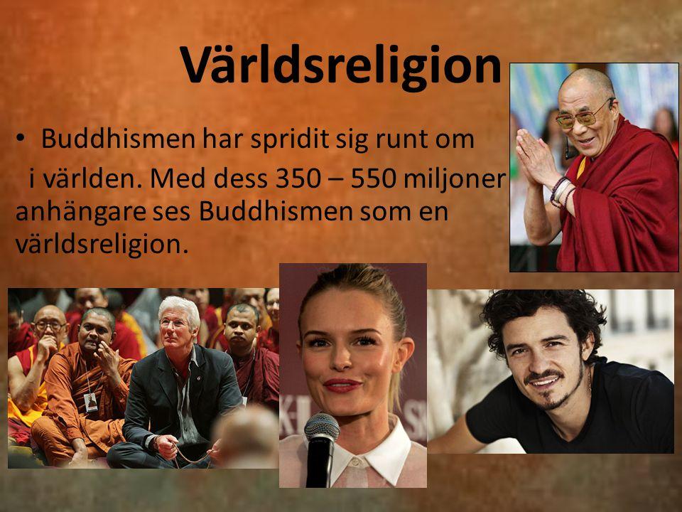 Världsreligion Buddhismen har spridit sig runt om