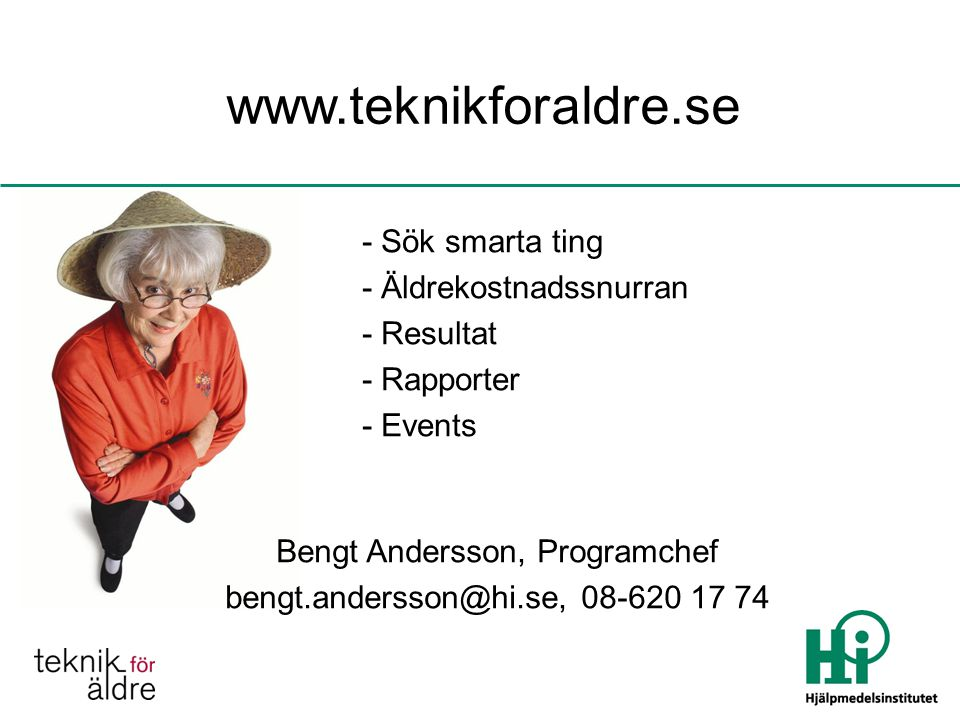 www.teknikforaldre.se - Sök smarta ting - Äldrekostnadssnurran