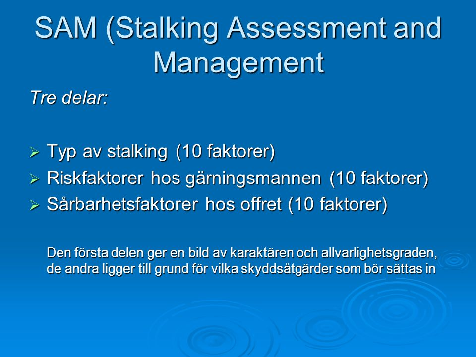 SAM (Stalking Assessment and Management