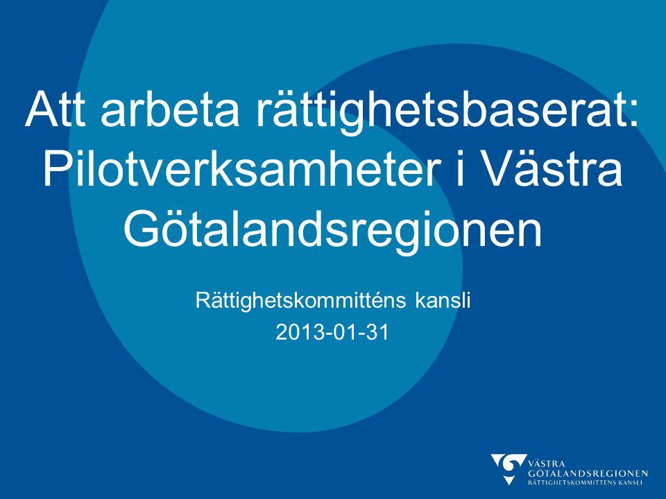 Rättighetskommitténs kansli 2013-01-31