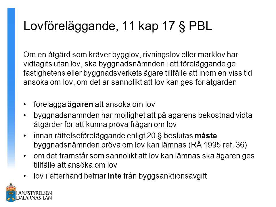 Lovföreläggande, 11 kap 17 § PBL