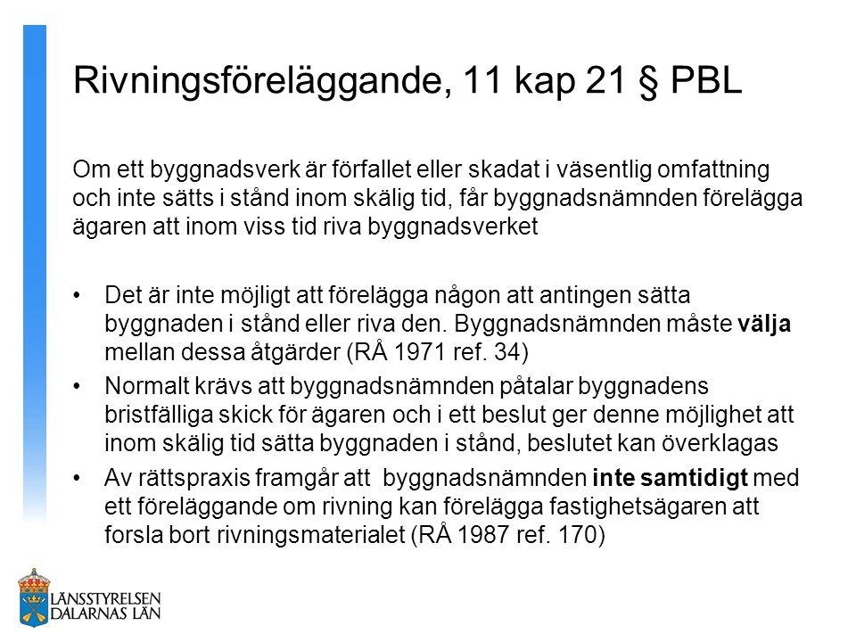 Rivningsföreläggande, 11 kap 21 § PBL