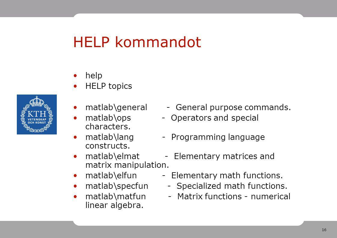 HELP kommandot help HELP topics