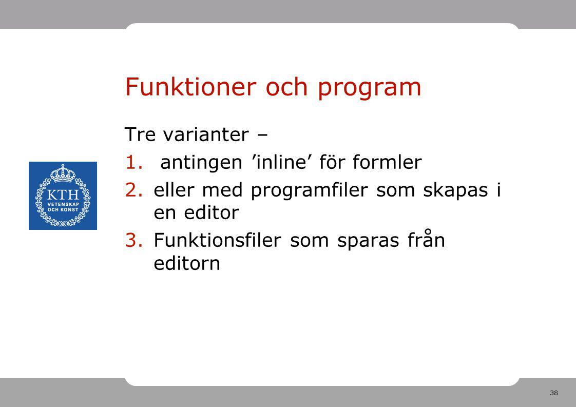 Funktioner och program