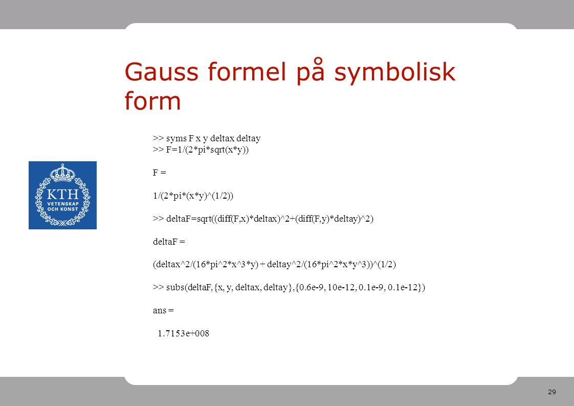 Gauss formel på symbolisk form