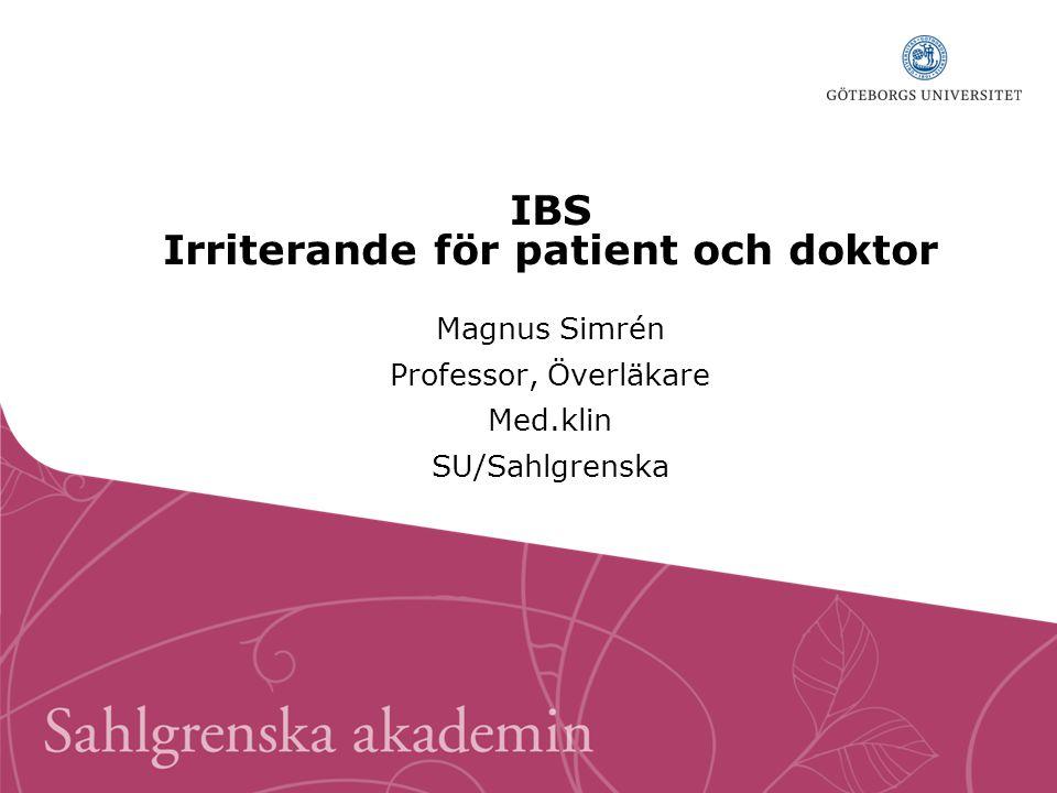 IBS Irriterande för patient och doktor