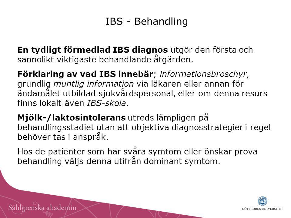 IBS - Behandling En tydligt förmedlad IBS diagnos utgör den första och sannolikt viktigaste behandlande åtgärden.