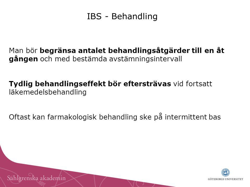 IBS - Behandling Man bör begränsa antalet behandlingsåtgärder till en åt gången och med bestämda avstämningsintervall.