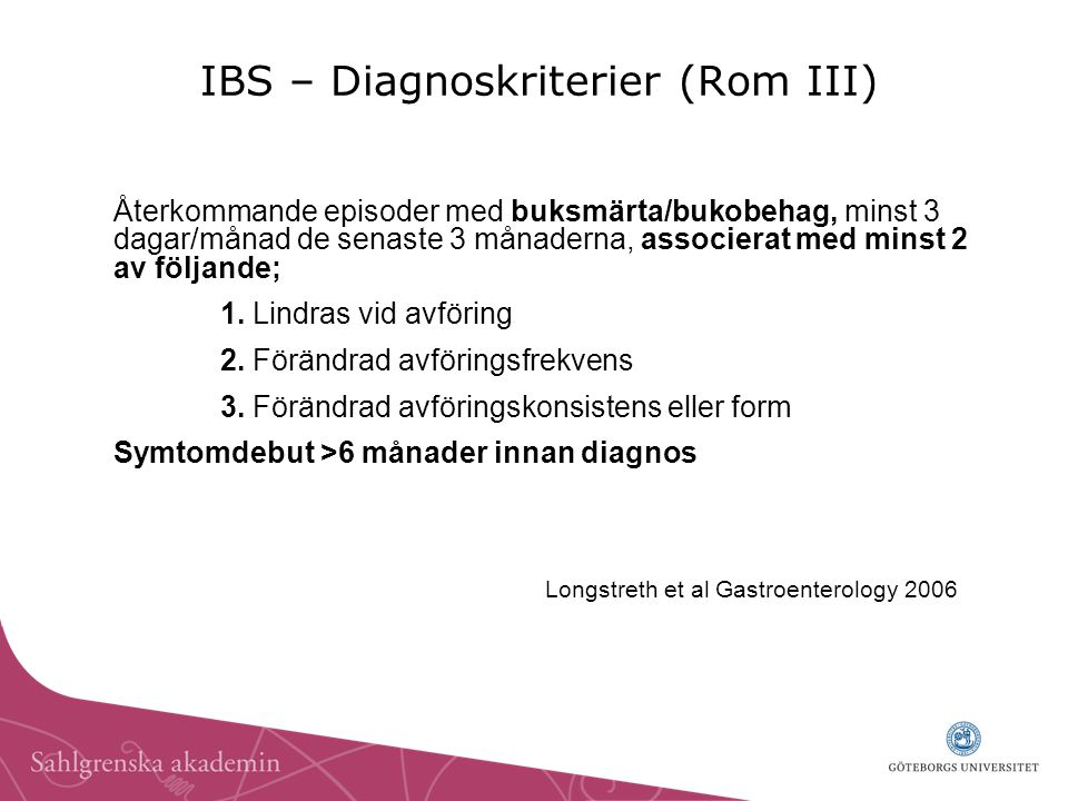 IBS – Diagnoskriterier (Rom III)
