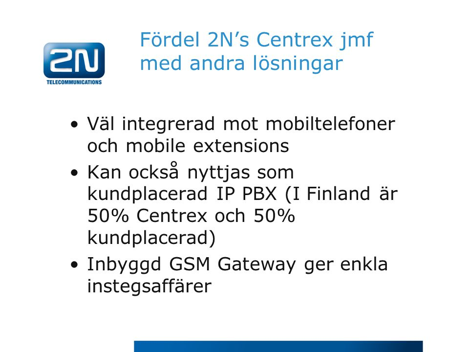 Fördel 2N's Centrex jmf med andra lösningar