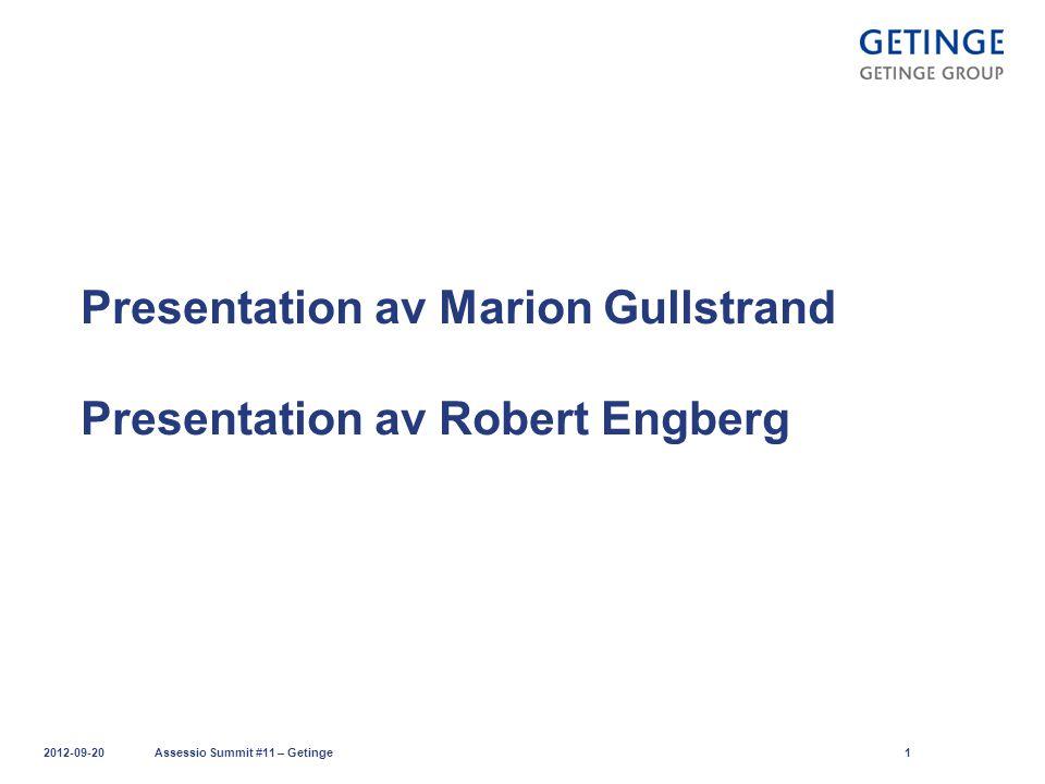 Presentation av Marion Gullstrand Presentation av Robert Engberg