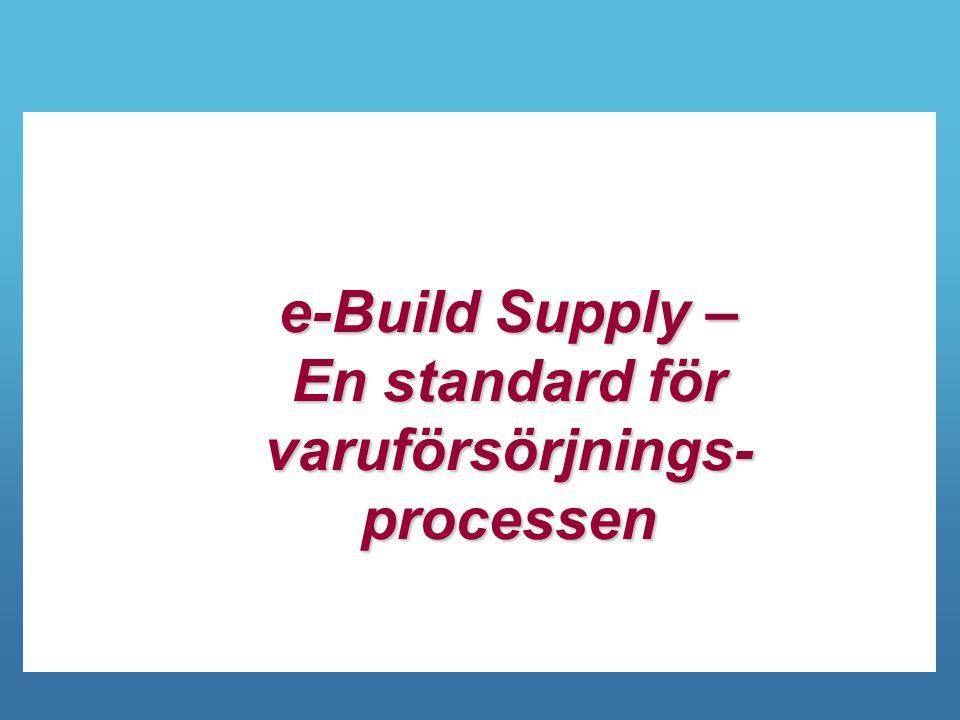 En standard för varuförsörjnings-processen
