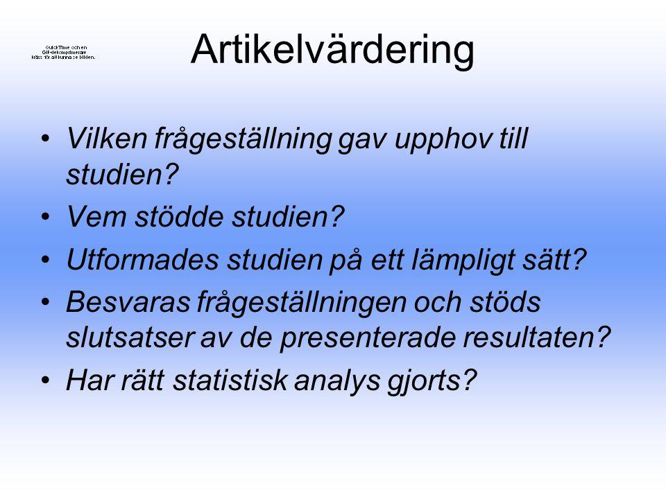 Artikelvärdering Vilken frågeställning gav upphov till studien