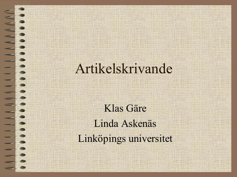 Klas Gäre Linda Askenäs Linköpings universitet