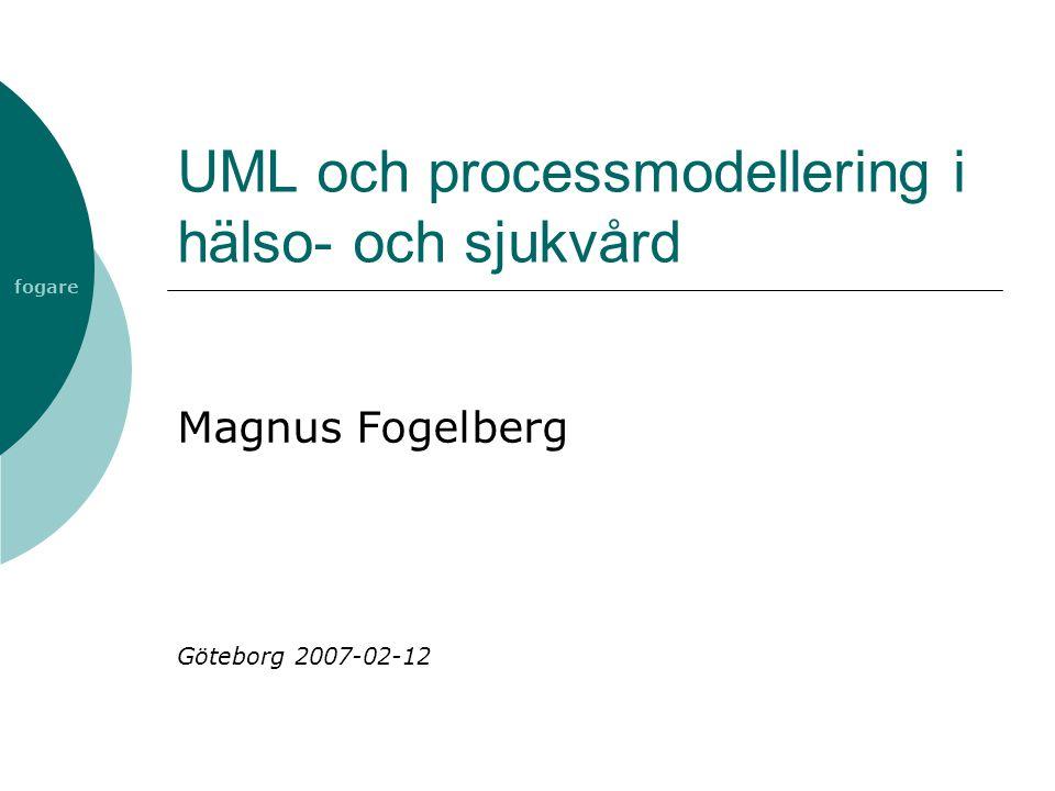 UML och processmodellering i hälso- och sjukvård