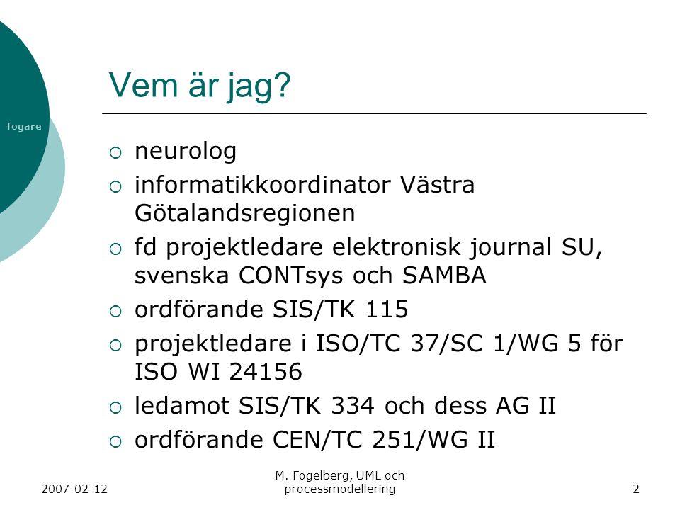 M. Fogelberg, UML och processmodellering