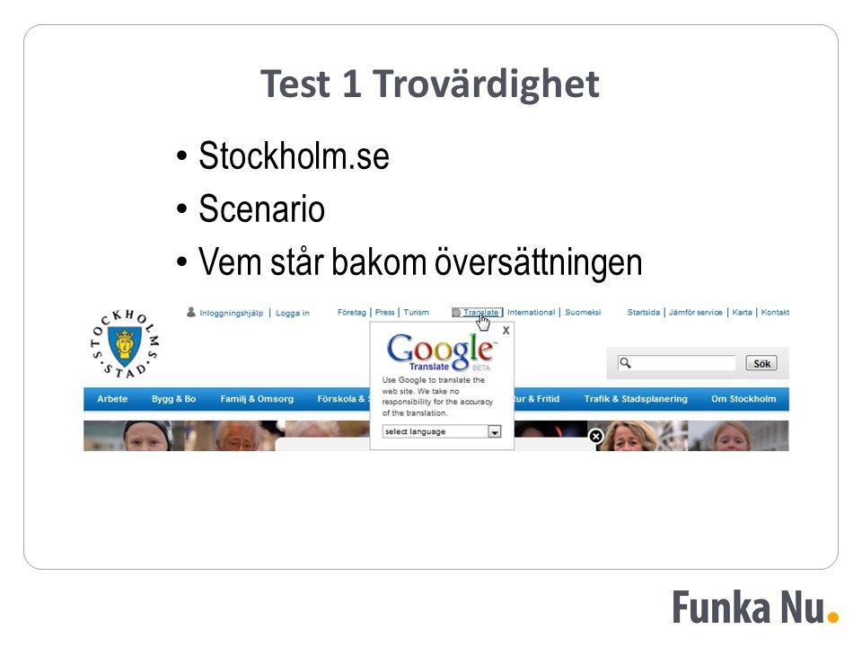 Test 1 Trovärdighet Stockholm.se Scenario