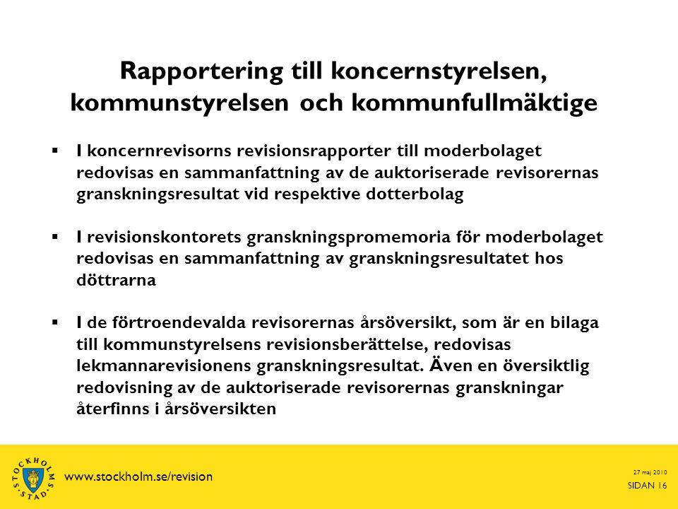 Rapportering till koncernstyrelsen, kommunstyrelsen och kommunfullmäktige