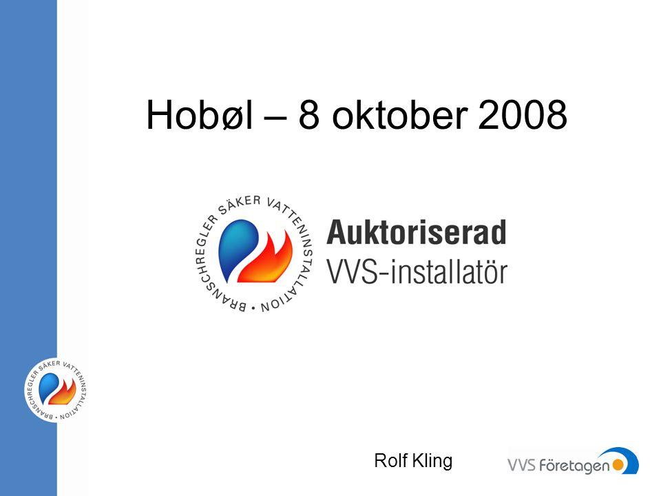 Hobøl – 8 oktober 2008 Rolf Kling