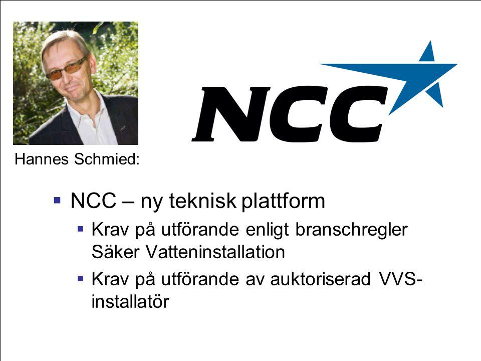NCC – ny teknisk plattform