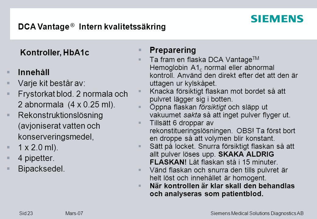DCA Vantage ® Intern kvalitetssäkring