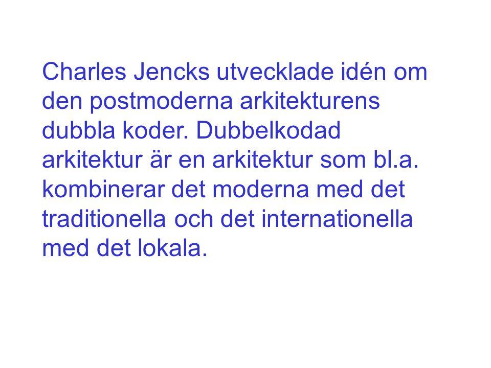Charles Jencks utvecklade idén om den postmoderna arkitekturens dubbla koder.