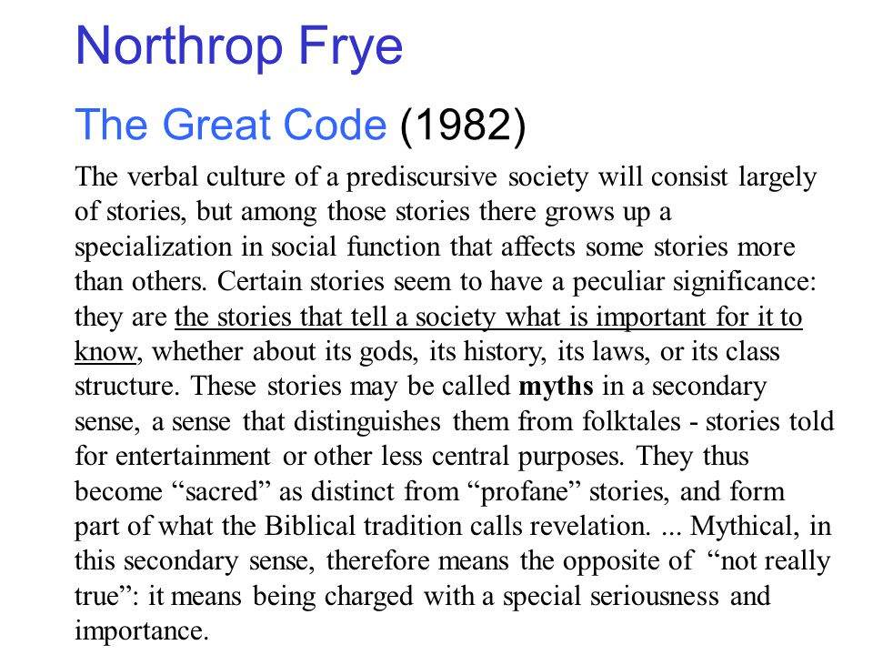 Northrop Frye The Great Code (1982)