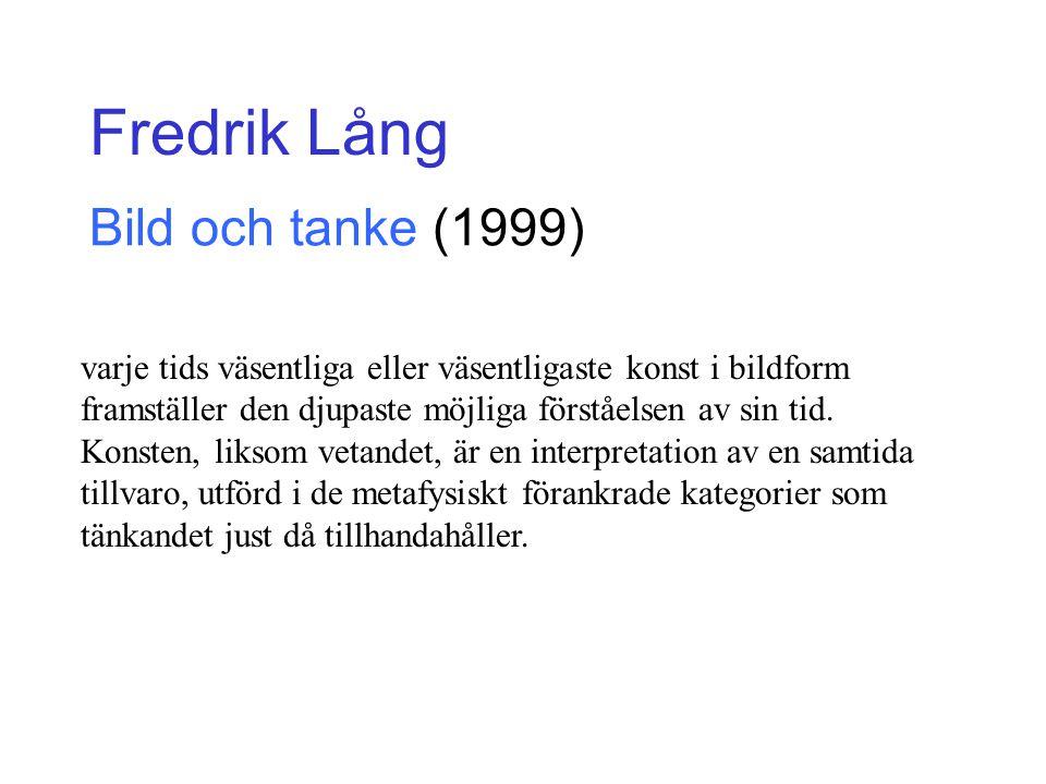 Fredrik Lång Bild och tanke (1999)