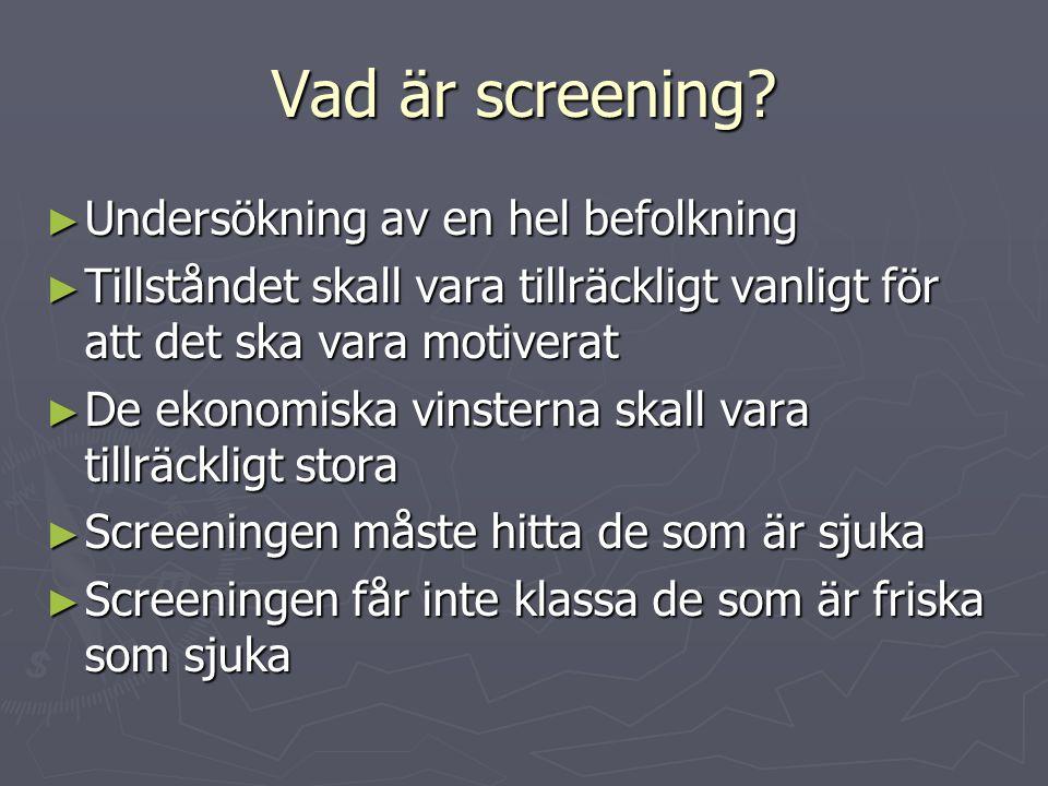 Vad är screening Undersökning av en hel befolkning