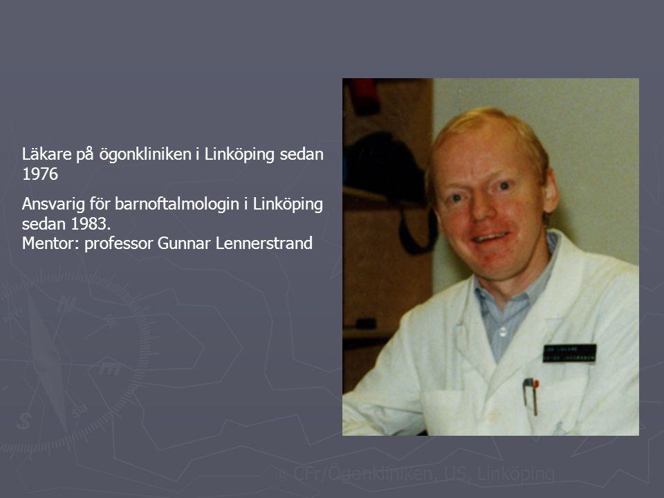 Läkare på ögonkliniken i Linköping sedan 1976