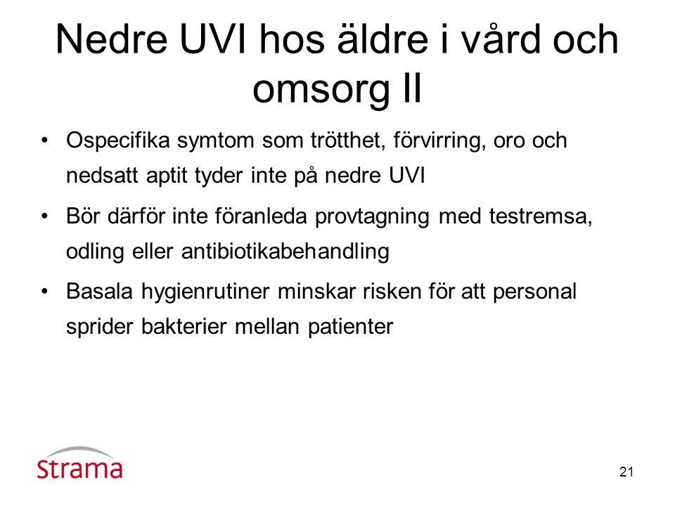 Nedre UVI hos äldre i vård och omsorg II