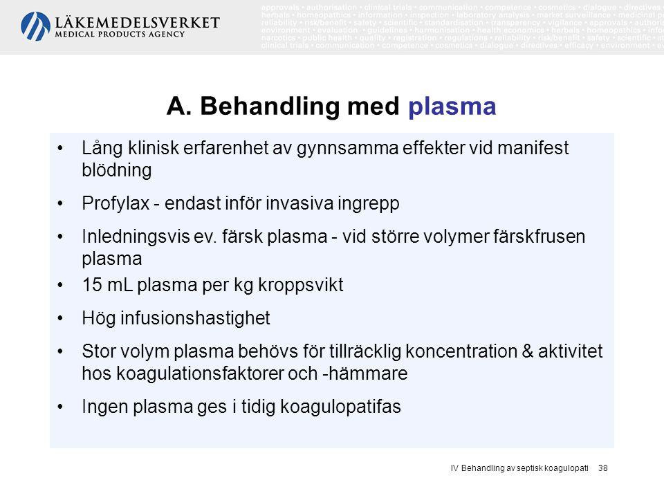 A. Behandling med plasma