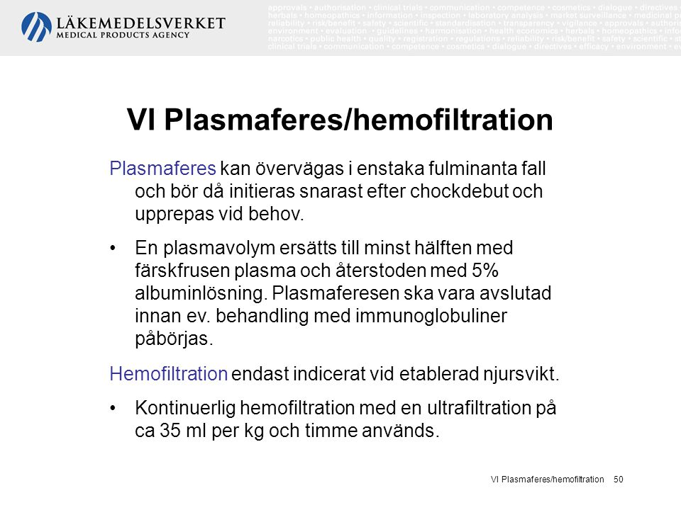 VI Plasmaferes/hemofiltration