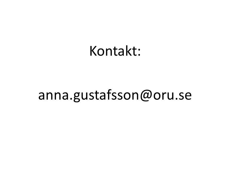 Kontakt: anna.gustafsson@oru.se