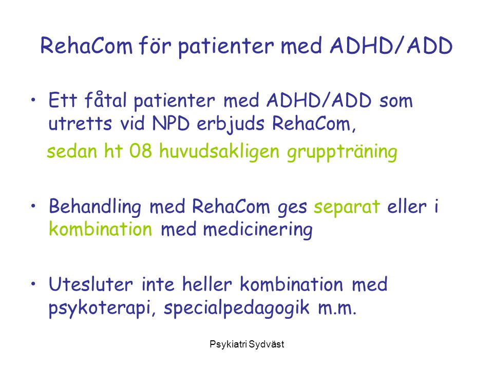 RehaCom för patienter med ADHD/ADD