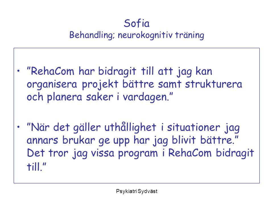 Sofia Behandling; neurokognitiv träning