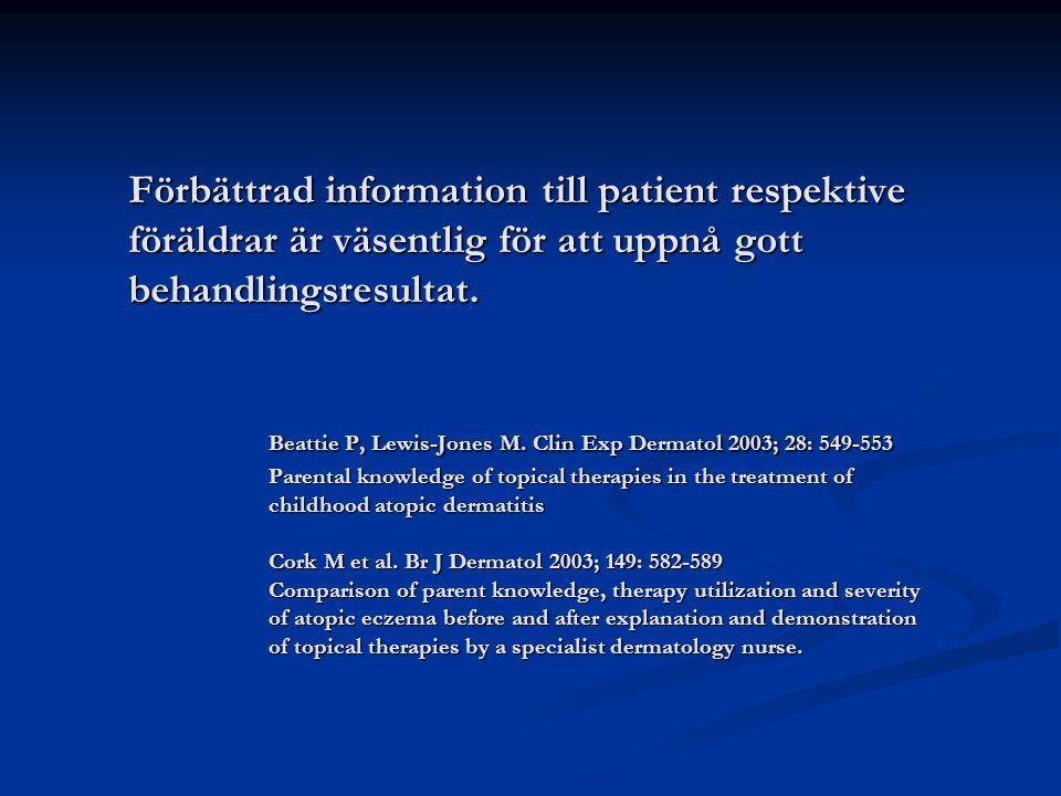 Förbättrad information till patient respektive föräldrar är väsentlig för att uppnå gott behandlingsresultat.