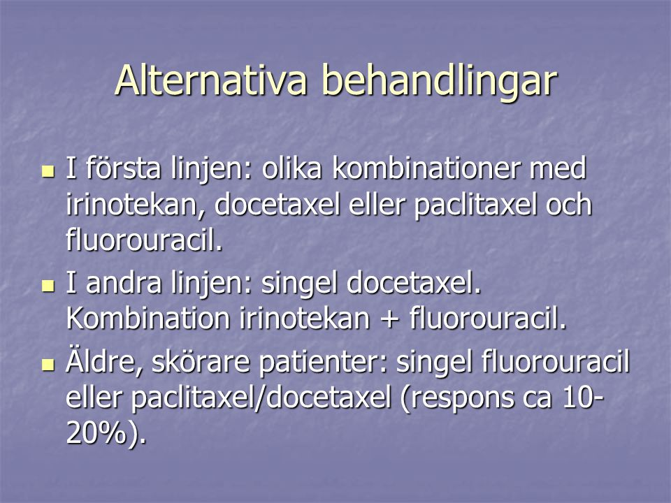 Alternativa behandlingar