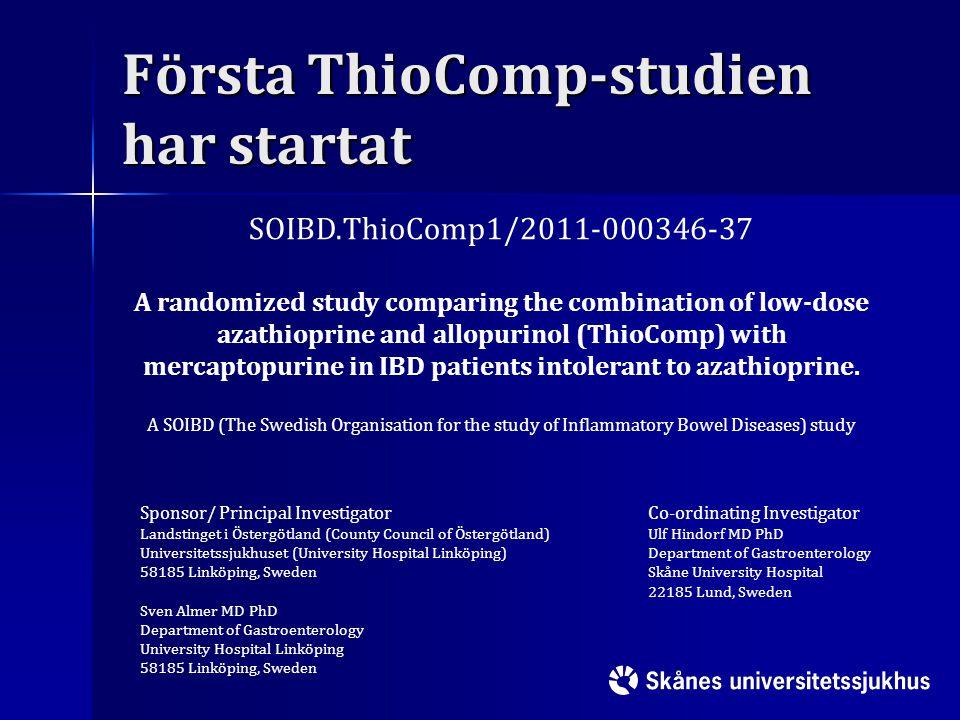 Första ThioComp-studien har startat