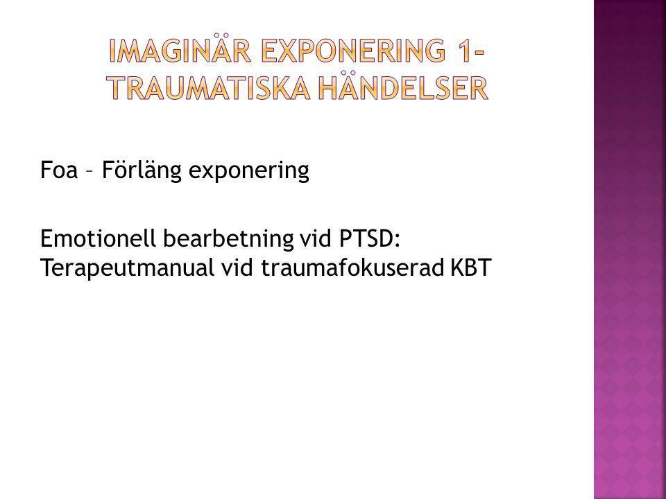 Imaginär exponering 1- Traumatiska händelser
