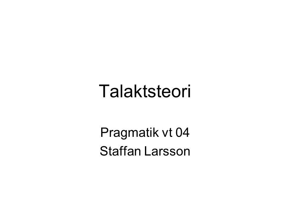 Pragmatik vt 04 Staffan Larsson